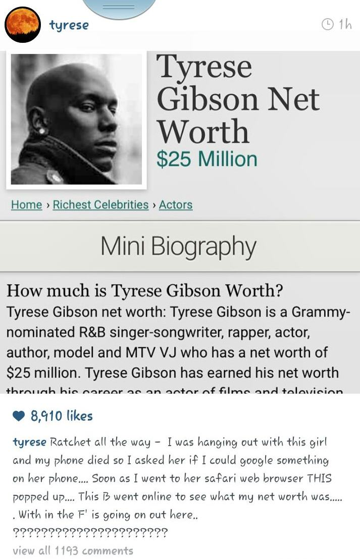 Tyrese Shade1 Tyrese Gibson Catches His Date Googling His Net Worth