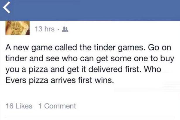 pizza games 1 Watch Out Guys, Girls Are Seriously Using Tinder To Get Free Pizza