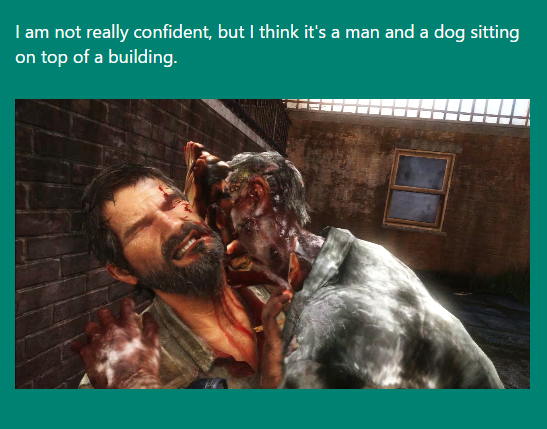 the last of us clicker death Microsofts CaptionBot Really Doesnt Get Videogames