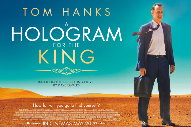 Tom Hanks Impresses In A Hologram For The King, But Thats About It AHGFTK poster 640x426