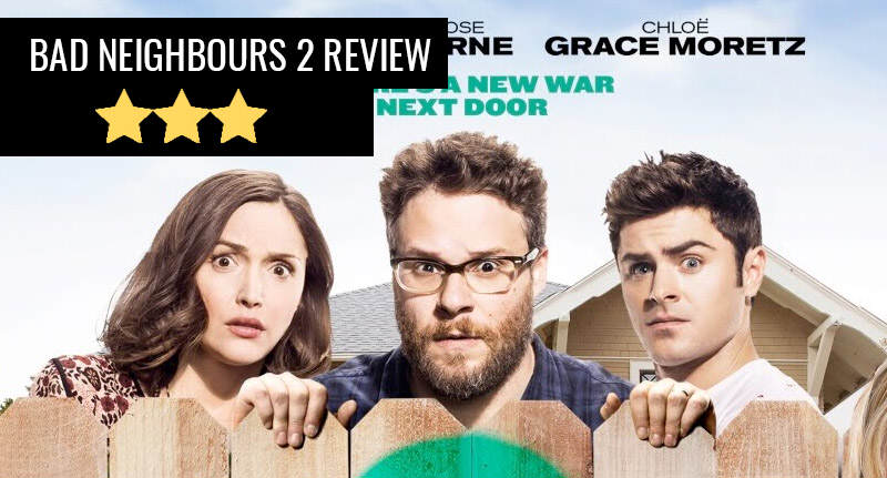 bad neighbours 2 thumb Bad Neighbours 2 Pretty Much The First Film Again, But Not All Bad