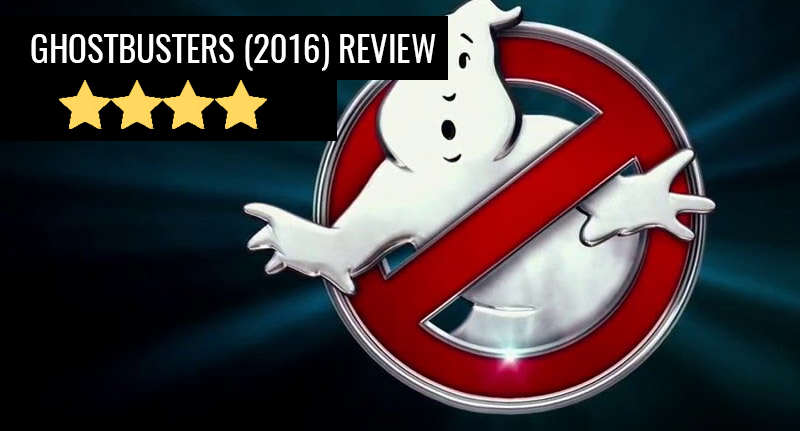 ghostbusters review Ghostbusters (2016) Review: A Troll Busting Success