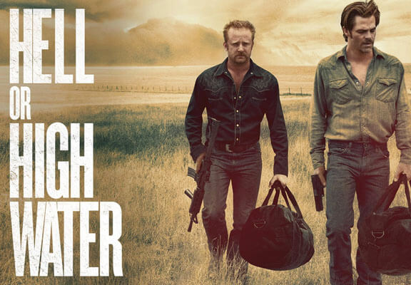 Hell or High Water: Making Cinema Great Again