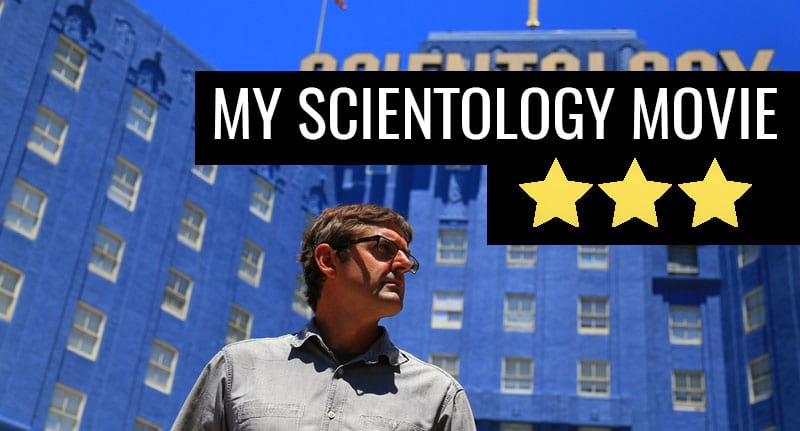 12491UNILAD imageoptim scientolgy review gthumb My Scientology Movie An Entertaining But Flawed Documentary
